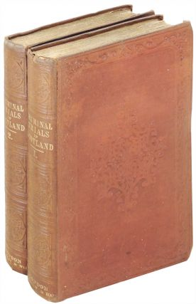 Narratives from Criminal Trials in Scotland 2 Volumes. John Hill Burton.