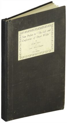 "New Preface to ""The Life and Confessions of Oscar Wilde"" Frank Harris, Lord Alfred Douglas"