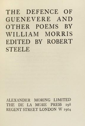 The Defence of Guenevere and Other Poems by William Morris; Edited by Robert Steele