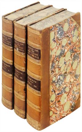 Louis the Fourteenth, and the Court of France in the Seventeenth Century. 3 volumes