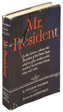 Mr. President [Signed by President Truman]. Harry Truman, William Hillman