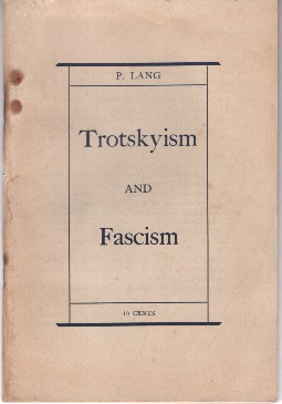 Trotskyism and Fascism: The Anti-Communist Trial in Leipzig and the Trial of the Terrorists in Moscow. P. Lang.