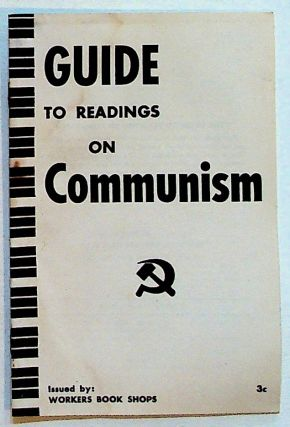 Guide to Readings on Communism. Murray Blyne