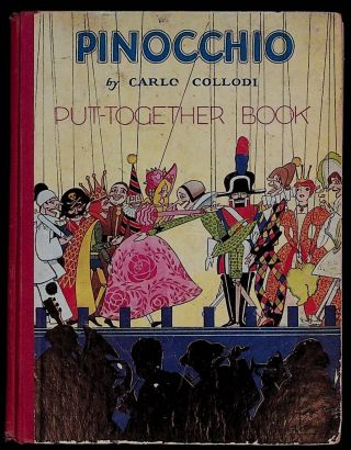 Pinocchio Put-Together Book. Carlo Collodi, Christopher Rule, Pelagie Doane, illustrators