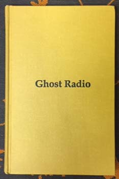 Ghost Radio. Dick Lourie