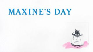 Maxine's Day: As Told to Carolyn LaFrance
