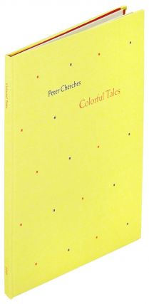 Colorful Tales. Purgatory Pie Press, Peter Cherches