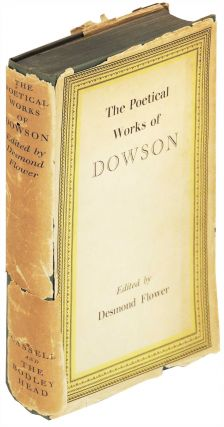 The Poetical Works of Ernest Christopher Dowson. Desmond Flower, and introduction