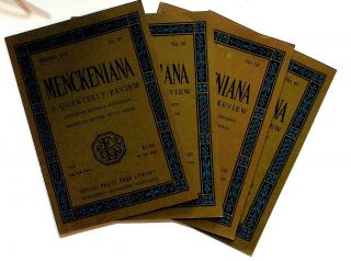 Menckeniana: A Quarterly Review. 4 issues from 1976. Betty Adler, founding