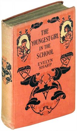 The Youngest Girl in the School. Evelyn Sharp