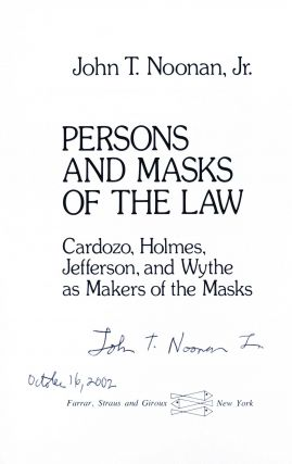 Persons and Masks of the Law. Cardozo, Holmes, Jefferson, and Wythe as Makers of the Masks