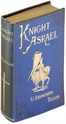 Knight Asrael and Other Stories. U. Ashworth Taylor