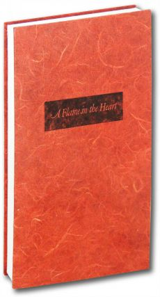A Flame in the Heart. A Love/Hate Anthology. Littoral Press, Lisa Rappoport, contributor, book artist.