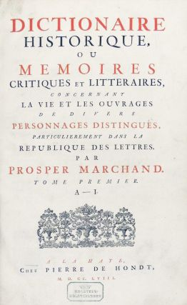 Dictionnaire Historiques ou Memoires Critiques et Litteraires, Concernant La Vie et Les Ouvrages de Divers Personnage Distingues, Particulierement Dans La Republique des Lettres. 2 Volumes Bound as One
