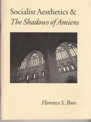 Socialist Aesthetics & The Shadows of Amiens. Florence S. Boos