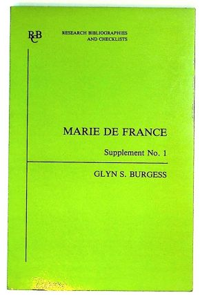 Marie de France: an Analytical Biblipgraphy. Supplement No. 1. Glyn S. Burgess