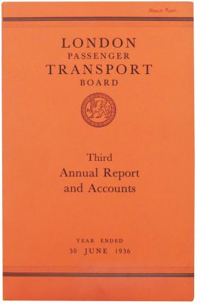 London Passenger Transport Board. Third Annual Report and Statement of Accounts and Statistics...