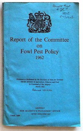 Report of the Committee on Fowl Pest Policy. 1962. Committe on Fowl Pests