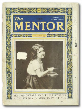 The Mentor. Volume 11, Number 11. Serial No. 250. December 1923. Albert A. Hopkins Arthur...