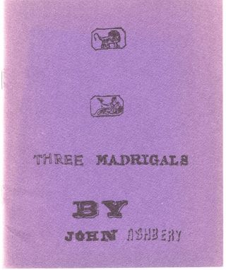 Three Madrigals. Poet's Press, John Ashbery