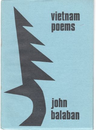 Vietnam Poems (Signed). John Balaban
