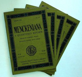 Menckeniana: A Quarterly Review. 4 issues from 1998: Spring, Summer, Fall, and Winter. Betty...