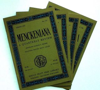 Menckeniana: A Quarterly Review. 4 issues from 1993: Spring, Summer, Fall, and Winter. Betty...