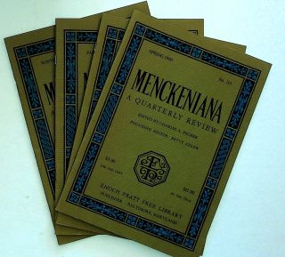 Menckeniana: A Quarterly Review. 4 issues from 1990: Spring, Summer, Fall, and Winter. Betty...