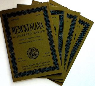 Menckeniana: A Quarterly Review. 4 issues from 1989: Spring, Summer, Fall, and Winter. Betty...
