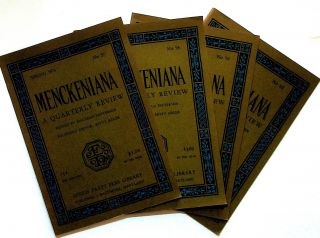 Menckeniana: A Quarterly Review. 4 issues from 1976: Spring, Summer, Fall, and Winter. Betty...