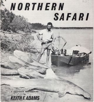 Northern Safari: A Souvenir Programme. Keith F. Adams