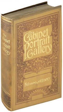 Cabinet Portrait Gallery Reproduced from Original Photographs by W.&D. Downey. VOLUME TWO ONLY....