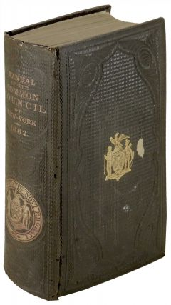 Manual of the Corporation of City of New York for 1862. D. T. Valentine, David Thomas.