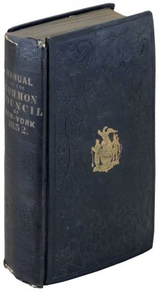 Manual of the Corporation of City of New York for 1852. D. T. Valentine, David Thomas