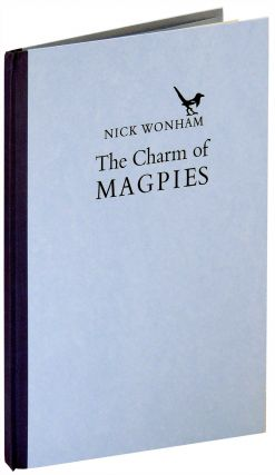 The Charm of Magpies. Incline Press, Nick Wonham