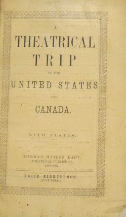 A Theatrical Trip for A Wager! Through Canada and the United States