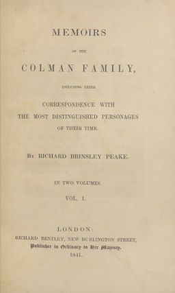 Memoirs of the Colman Family, Including Their Correspondence with the Most Distinguished Personages of Their Time. Two Volumes