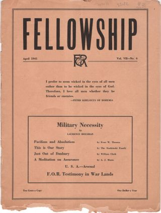 Fellowship: The Journal of the Fellowship of Reconciliation. Volume VII: No. 4. April 1941....