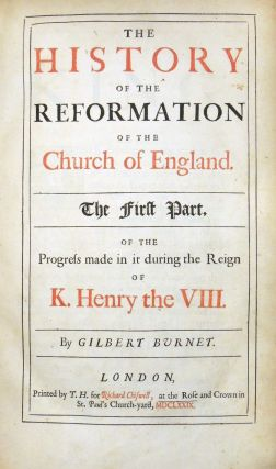 Burnet's Historical Works: The History of the Reformation of the Church of England. Three Volumes including supplement