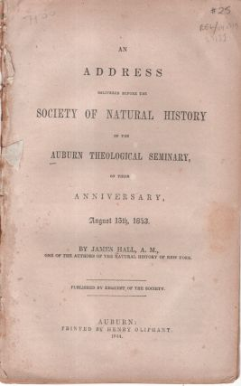 An Address Delivered Before the Society of Natural History of the Auburn Theological Seminary, on...