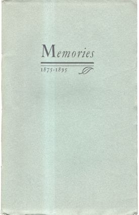 "Memories: Happenings Here and There Along the Trail, or ""The World went very Well then.: A..."
