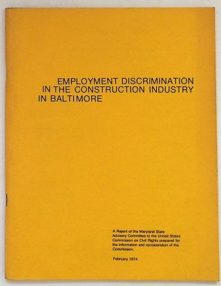 Employment Discrimination in the Construction Industry in Baltimore