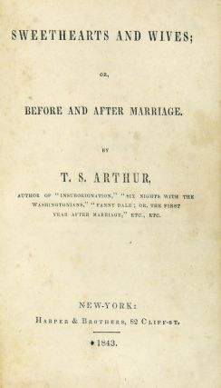 Sweethearts and Wives; or, Before and After Marriage