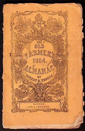 The Old Farmer's 1864 Almanac. Robert B. Thomas