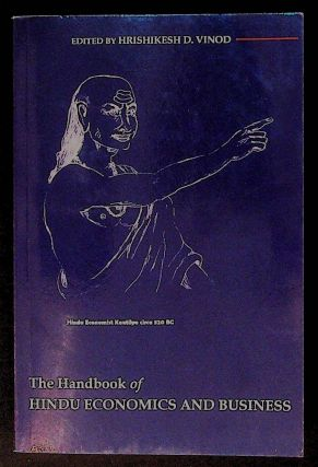 The Handbook of Hindu Economics and Business. Hrishikesh D. Vinod