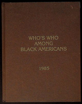 Who's Who Among Black Americans. 1985