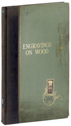 Engravings on Wood. introduction, descriptive text, Members of the Society of American...