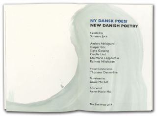 NY Dansk Poesi/New Danish Poetry. The Bird Press, Anders Abilgaard, Casper Eric, Signe Gjessing,...