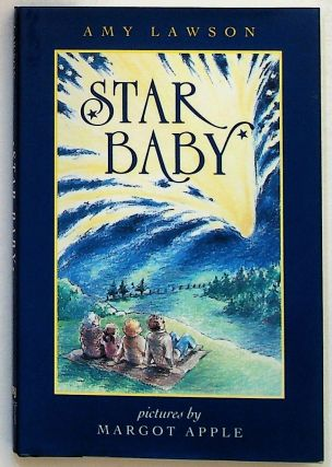 Star Baby. Amy Lawson, Margot Apple