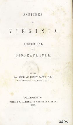 Sketches of Virginia Historical and Biographical